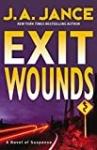 Exit Wounds: A Brady Novel of Suspense (Joanna Brady Mysteries Book 11)