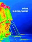 Urine Superpowers